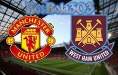 Prediksi Manchester United vs West Ham dalam sebuah sepak bola dengan Prediksi skor Manchester United vs West Ham, Prediksi bola Manchester United vs West Ham
