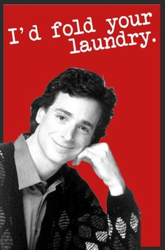 Danny Tanner - Full House Valentines, i would love this! Full House, I Love To Laugh, Make Me Smile, Tv Quotes, Funny Quotes, Funny Valentine, Valentines, Uncle Jesse, Old Shows
