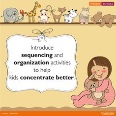 Sequencing is one of the skills which helps children enhance the concentration level like for e.g. setting the table and putting things in alphabetical order, etc. So look for sequencing activities that your child can spend hours in. #LearningMadeEasy
