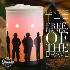 Celebrate our Soldiers this Memorial Day with the Service & Sacrifice Warmer - https://cjdavis.scentsy.us/