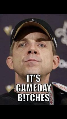 Let's do this Coach! Nfl Saints, New Orleans Saints Football, Funny Football Memes, Who Dat, Win Or Lose, Louisiana, Funny Jokes, Boys, Sports