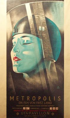 art of the beautiful-grotesque: Visions of Fritz Lang I : Metropolis