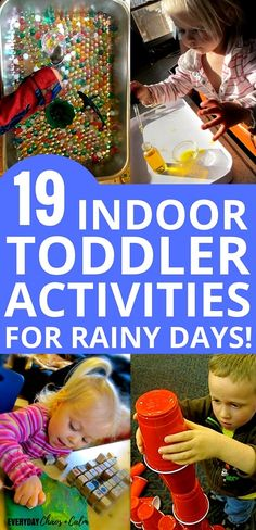 Toddler Activities: 19 Indoor Toddler Activities for keeping kids occupied on rainy days