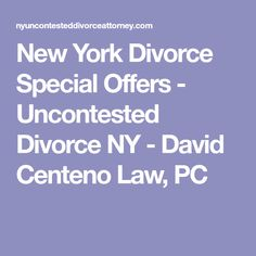7 best ask an expert images on pinterest ann divorce and chunky new york divorce special offers uncontested divorce ny david centeno law pc solutioingenieria Choice Image
