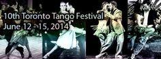 10th Annual Toronto Tango Festival - TorontoDance.com