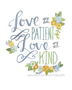 Love is Patient Print by Makewells on Etsy