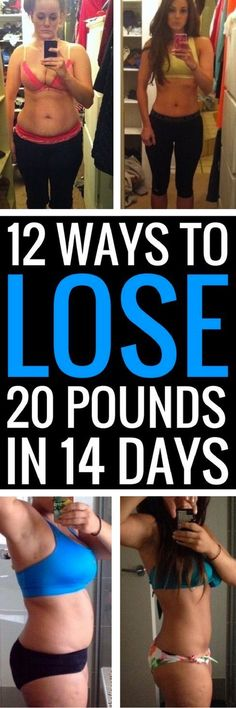 12 best ways to lose 20 pounds in 2 weeks.