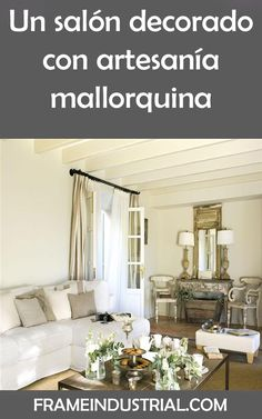 Un salón decorado con artesanía mallorquina #salon #decorado #artesania #mallorquia #decoraciones #vintage Mirror, Furniture, Home Decor, Decorations, Style, Homemade Home Decor, Mirrors, Home Furnishings, Interior Design