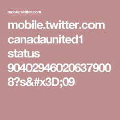 mobile.twitter.com canadaunited1 status 904029460206379008?s=09