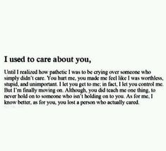 Super Quotes About Moving On From A Guy Breakup Thoughts Ideas Over You Quotes, New Quotes, Change Quotes, Quotes To Live By, Life Quotes, Qoutes, You Are Pathetic Quotes, You Lost Me Quotes, Relationship Quotes