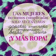 ¡Más ropa! #fashionquotes #moda #frases