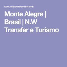 Monte Alegre   Brasil   N.W Transfer e Turismo