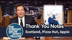 Thank You Notes: Scotland, Pizza Hut, Apple Jimmy Fallon Youtube, Tonight Show, Pizza Hut, I Cant Even, Thank You Notes, To My Future Husband, Make You Smile, Scotland, My Love