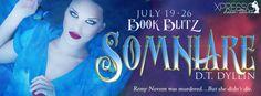 #BookBlitz – Somniare by D.T. Dyllin | Ali - The Dragon Slayer http://cancersuckscouk.ipage.com/bookblitz-somniare-by-d-t-dyllin/