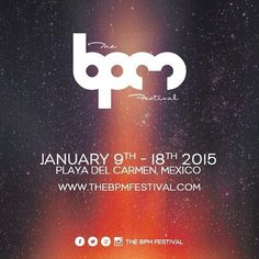 BPM Festival 2015 book your calendar BPM2015 Jan 9 to 18 2015 Playa del Carmen Q Roo Riviera Maya Film Festival