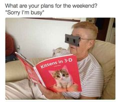 And planning truly enviable weekends.