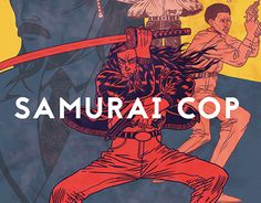 "Check out new work on my @Behance portfolio: """"Samurai Cop""   movie poster"" http://be.net/gallery/54125759/Samurai-Cop-movie-poster"