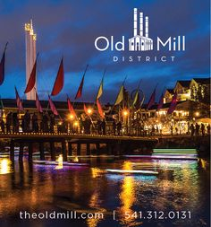 Old Mill District   Bend OR