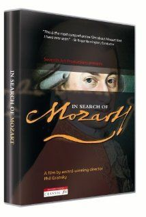 In Search of Mozart / ML DVD 201 / http://catalog.wrlc.org/cgi-bin/Pwebrecon.cgi?Search_Arg=in+search+of+mozart=20080204151934=25=local=1=Submit%26LOCA%3D-AMERICAN+UNIVERSITY%7C0_Code=TALL=v%7C9