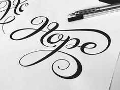 """Hope"" - Hand Drawn Type.     Beautiful lettering. Beautiful name."