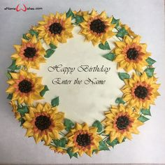 Flower Birthday Cake with Name Edit - eNameWishes Sunflower Birthday Cakes, Sunflower Party, Sunflower Cakes, Birthday Cake With Flowers, Square Birthday Cake, Birthday Cake Decorating, Happy Birthday Cakes, 20th Birthday, Birthday Wishes
