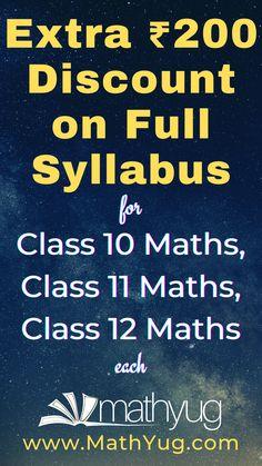 Extra ₹200 Discount on Full Syllabus for Class 10 Maths, Class 11 Maths and Class 12 Maths each. #Class10Maths #Class11Maths #Class12Maths #Mathyug #AshishKumar #Mathematics #Education #OnlineLearning Class 12 Maths, Home Learning, Self Development, Mathematics, Homeschool, Student, Teaching, Education, Math