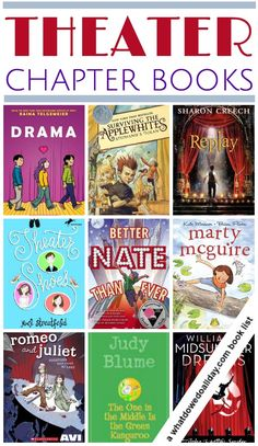 Chapter books about theater for kids who love drama, both acting on stage and helping productions behind the scenes. Includes a variety of reading levels.