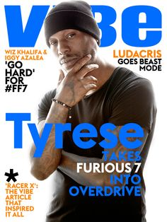 Digital Cover: Tyrese talks the worldwide success of the #Fast&Furious franchise, the filming of #Furious7 after the loss of Paul Walker & more. Read his full digital cover story here: http://www.vibe.com/2015/03/digital-cover-tyrese-takes-furious-7-into-overdrive/