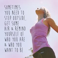 Sometimes you need to step outside, get some air & remind yourself of who you are & who you want to be #fitspo #running