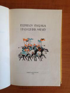 Ezeregy éjezaka legszebb meséi (1960) Bodrits Istvan, Ciuha Jozse, Forum Könyvkiadó, Magyar