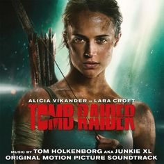 PR: Tomb Raider (Junkie XL) TOMB RAIDER Original Motion Picture Soundtrack Available on March 16 Original Score by Grammy® Nominee Tom Holkenborg (March 6 – New York) Sony Music proudly announces the. Alicia Vikander, Danish Girl, Tomb Raider 2018, Grammy Nominees, Free Music Streaming, Tomb Raider Lara Croft, Tv Themes, Film Score, Tomb Raiders