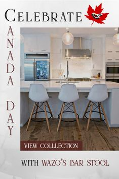 Celebrate Canada Day With Wazo Furniture! Save On Our Best Bar Stools! High Bar Stools, Cool Bar Stools, Sofa Sale, Furniture Sale, Leather Sofa, Wood Table, Dining Chairs, Canada, Kitchen