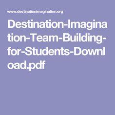Destination-Imagination-Team-Building-for-Students-Download.pdf