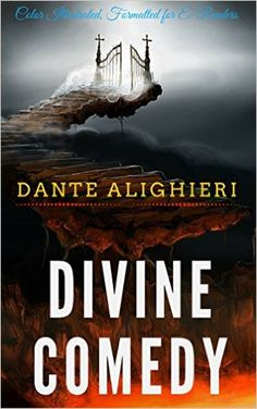 The Divine Comedy: by Dante Alighieri, Leonardo. A tale that never grows old! Saw a great exhibit of the original illustrations and manuscript at the Medici Library in Florence.