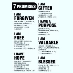 7 Promises of from the Bible. I am forgiven I am free I have hope I have a purpose I am valuable Prayer Scriptures, Bible Prayers, Prayer Quotes, Bible Verses Quotes, Bible Study Notebook, Scripture Study, Bible Promises, Promises Of God, Inspirational Prayers