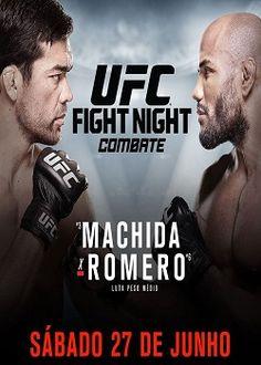 Baixar UFC Fight Night: Machida vs. Romero é um evento de artes marciais mistas, é esperado para ocorrer em 27 de junho de 2015 no Seminole