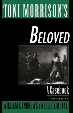 Toni Morrison's Beloved: A Casebook (Casebooks in Criticism)