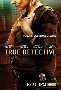 True Detective character posters feature Vince Vaughn, Rachel McAdams, Taylor Kitsch & Colin Farrell | EW.com