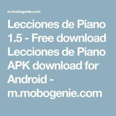 Lecciones de Piano 1.5 - Free download Lecciones de Piano APK download for Android - m.mobogenie.com