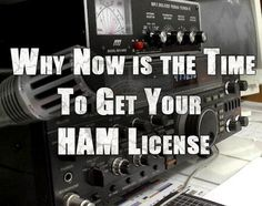 Why Now Is the Time to Get Your Ham License