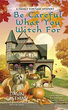 Be Careful What You Witch For (A Family Fortune Mystery) by Dawn Eastman http://www.amazon.com/dp/0425264475/ref=cm_sw_r_pi_dp_ukUgwb1M2DF47