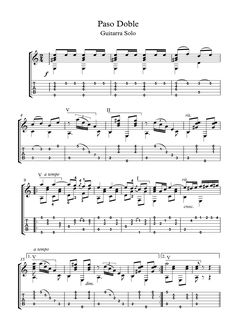 Paso Doble guitar solo sheet music Paso Doble for classical guitar solo, 4 pages with tablature, with downloadable mp3 for audio help.