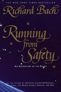 Running from Safety: An Adventure of the Spirit, Richard Bach, book