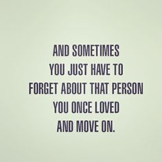 #MoveOn #Forget #Forgive
