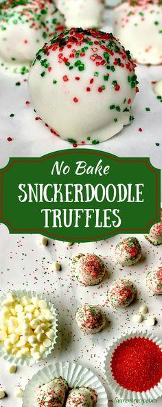 No Bake Snickerdoodle Truffles – Going for Grace - Dessert Christmas Truffles, Christmas Deserts, Holiday Desserts, Holiday Cookies, Holiday Baking, Holiday Treats, Christmas Recipes, Christmas Cupcakes, Christmas Goodies