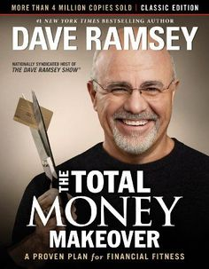 The Total Money Makeover : A Proven Plan for Financial Fitness by Dave Ramsey. for Like the The Total Money Makeover : A Proven Plan for Financial Fitness by Dave Ramsey. Financial Peace, Financial Tips, Financial Planning, Financial Literacy, Goal Planning, The Reader, Credit Cards, Credit Score, Dave Ramsey Books