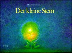 Der kleine Stern: Amazon.de: Masahiro Kasuya, Yoko Watari, Peter Bloch: Bücher