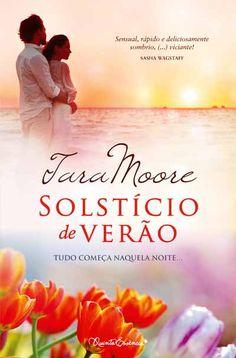 """""""Solstício de Verão"""", Tara Moore"""