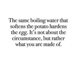 It's all about what you are made of