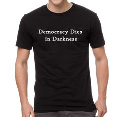 DOMI Democracy Dies in Darkness Summer Casual O-neck Short Sleeve T Shirt Men Printed #Affiliate